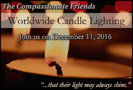 2016 Candle Lighting Ceremony ~ CompassionateFriends.org